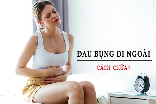 Chữa đau bụng đi ngoài hiệu quả 1
