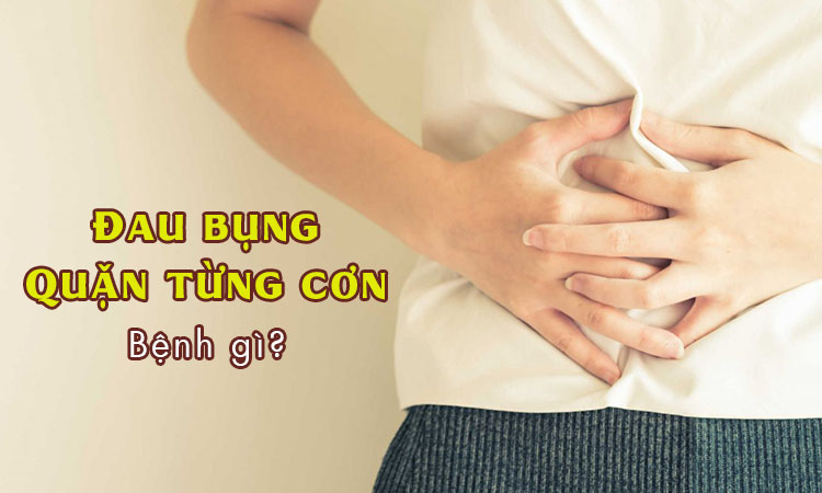 Đau bụng quặn từng cơn đi ngoài nhiều lần bệnh gì? 1