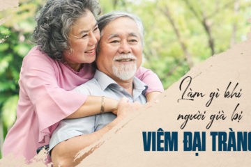 Viêm đại tràng ở người cao tuổi – Dấu hiệu và cách điều trị